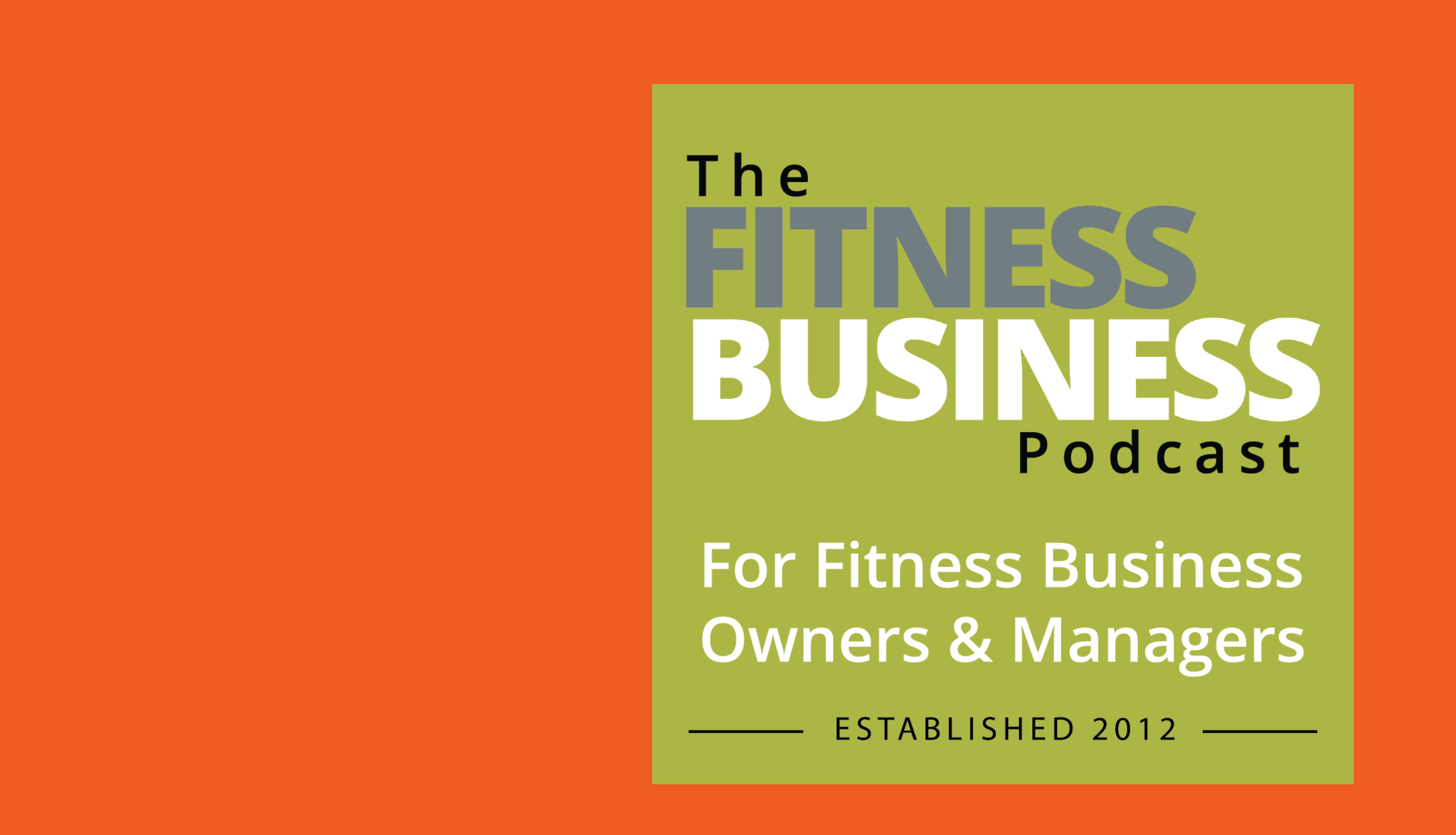 'The Fitness Business Podcast' hits 700,000 downloads Image