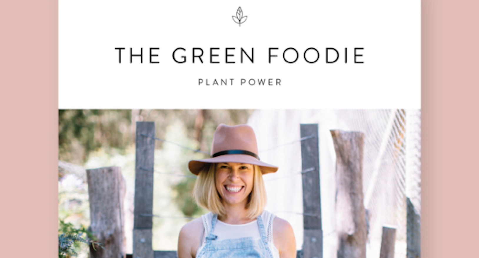 The Green Foodie Plant Power cookbook is here Image