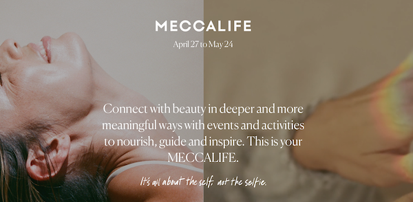 Mecca announce 'Mecca Life', an event series focussing on beauty and wellness